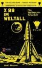 X 99 im Weltall (SS-X-7 - Panik im All) X-Rated Hartb. - NEU
