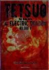 Tetsuo - The Iron Man & Electric Dragon - Cyberpunk Edition